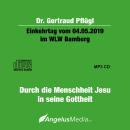 MP3-CD: Dr.Gertraud Pflügl Einkehrtag in Bamberg am 04.05.2019
